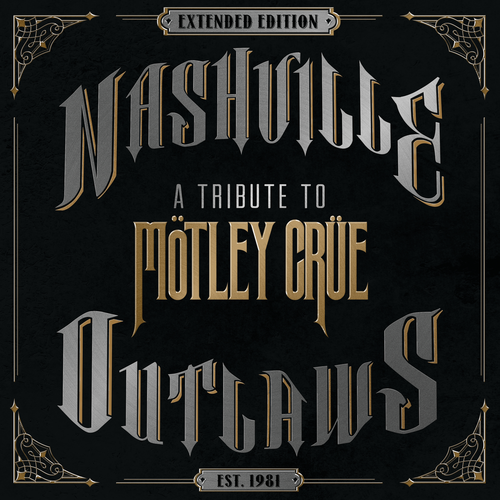 Various Artists - Nashville Outlaws – A Tribute To Mötley Crüe (Extended Edition) (2019)
