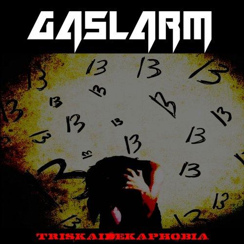 Gaslarm - Triskaidekaphobia (2019)