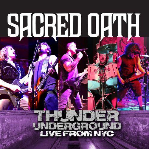 Sacred Oath - Thunder Underground (Live from NYC) (2019)