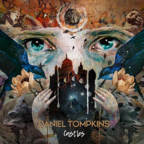 Daniel Tompkins - Castles (2019)