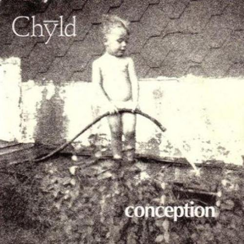 Chyld - Conception (1988)