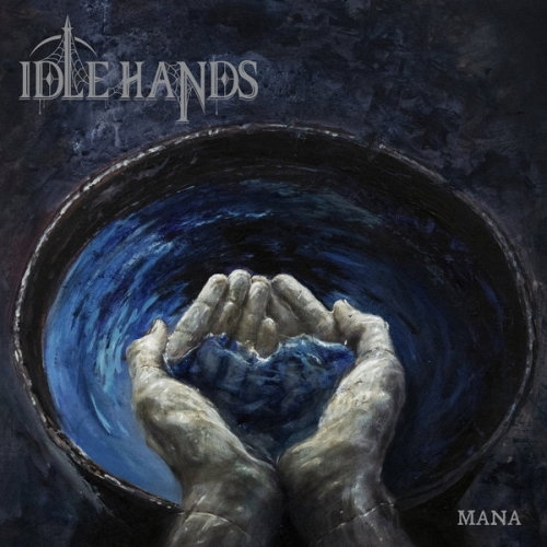 Idle Hands - Mana (2019)
