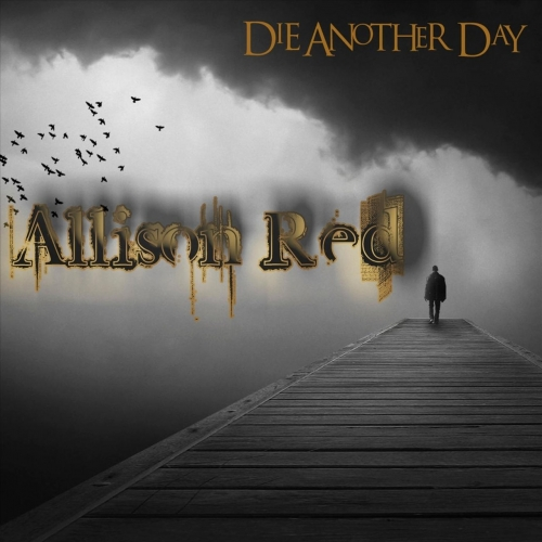 Allison Red - Die Another Day (2019)