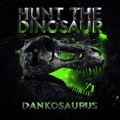 Hunt the Dinosaur - Dankosaurus (2019)