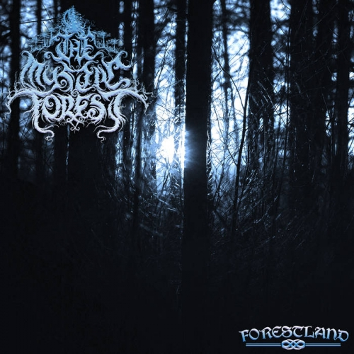 The Mystic Forest - Forestland (2019)