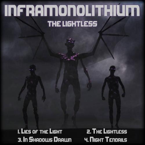 Inframonolithium - The Lightless (2019)
