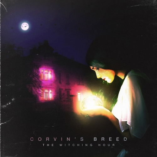 Corvin's Breed - The Witching Hour (2019)