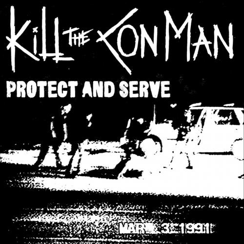 Kill the Con Man - Protect and Serve (2019)