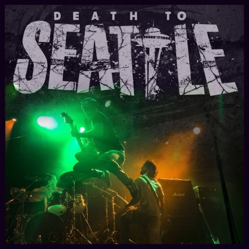 Death to Seattle - Death to Seattle (2019)