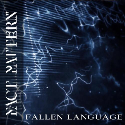 Fact Pattern - Fallen Language (2019)