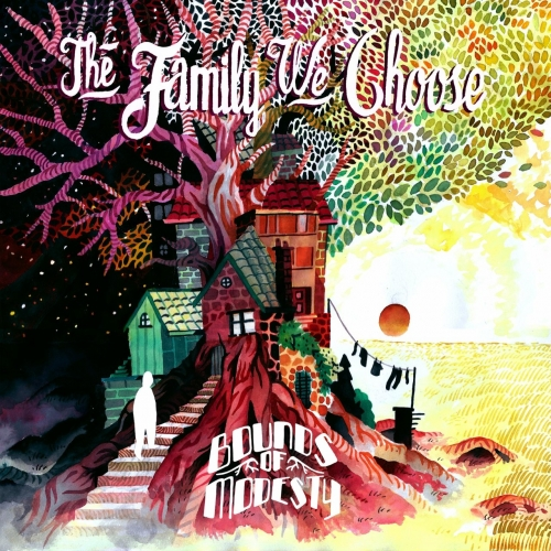 Bounds of Modesty - The Family We Choose (2019)