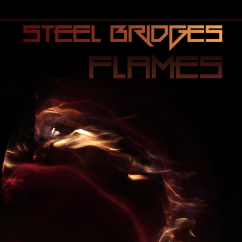 Steel Bridges - Flames (2019)
