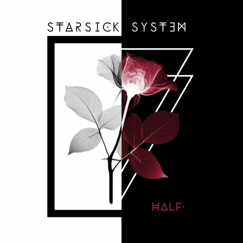 Starsick System - Half. (EP) (2019)