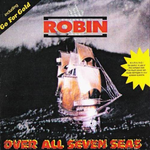 Robin - Over All Seven Seas (1990)