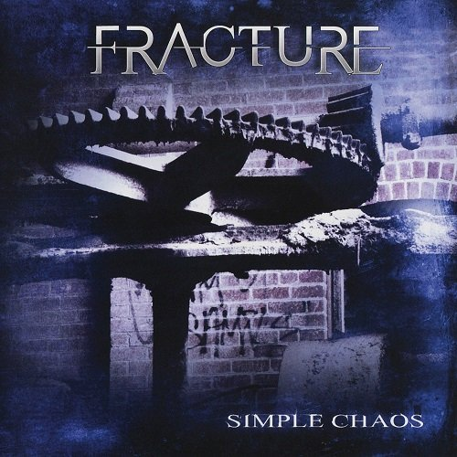 Fracture - Simple Chaos (2010)