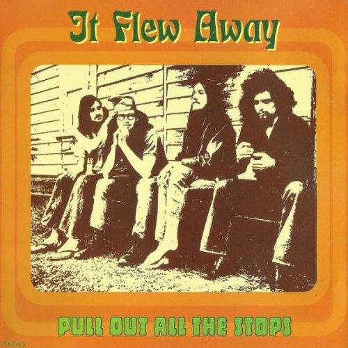 It Flew Away - Pull Out All The Stops (1972)