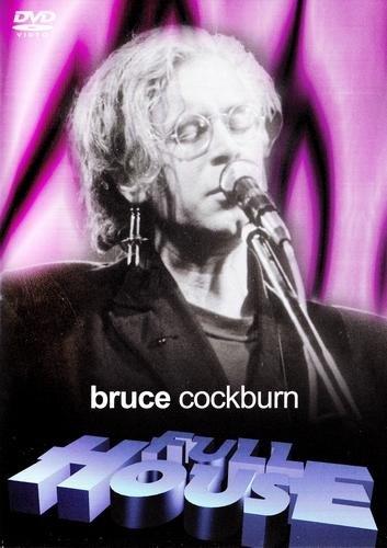 Bruce Cockburn - Full House 1986 (2006)