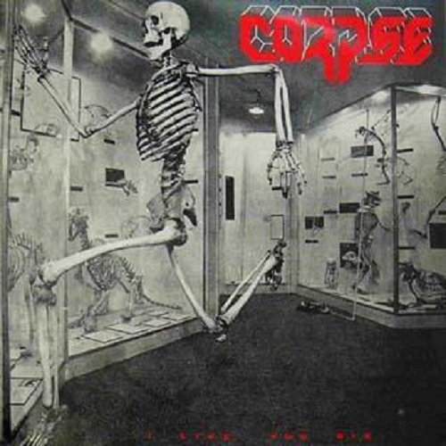 Corpse - I Live, You Die (1990)
