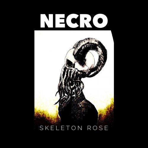 Skeleton Rose - Necro (2019)