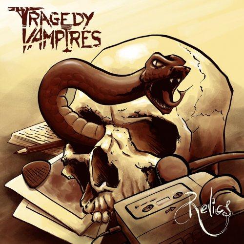 Tragedy Vampires - Relics (2019)