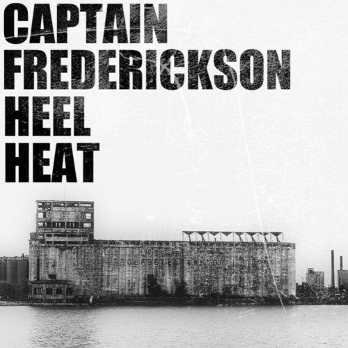 Captain Frederickson - Heel Heat (2019)