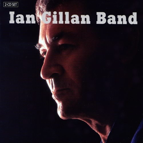 Ian Gillan Band - Iаn Gillаn Ваnd [2СD] (2006)