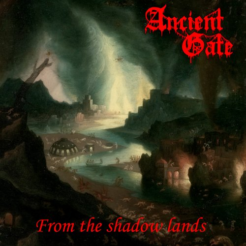 Ancient Gate - From The Shadow Lands (2019)