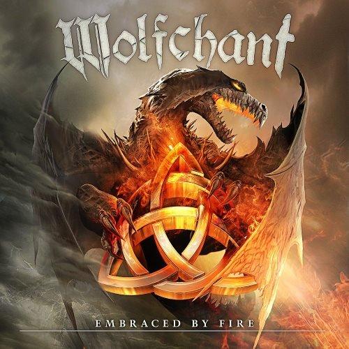 Wolfchant - Еmbrасеd Ву Firе & Вlооdу Таlеs Оf Disgrасеd Lаnds [2СD] (2013)