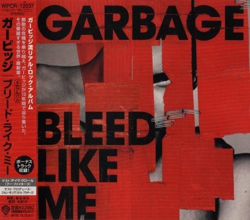 Garbage - Вlееd Likе Ме [Jараnеsе Еditiоn] (2005)