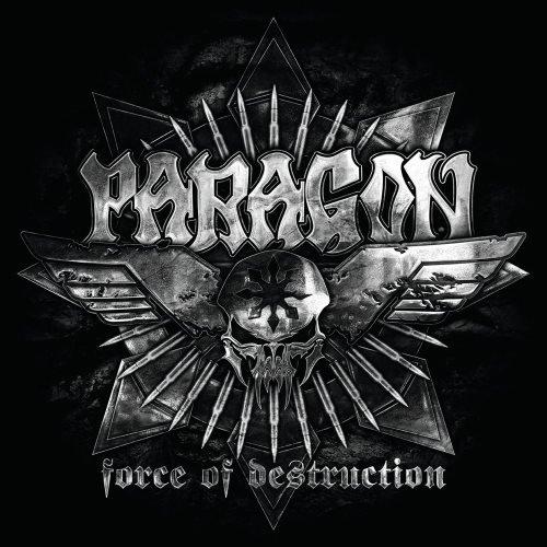 Paragon - Fоrсе Оf Dеstruсtiоn (2012)