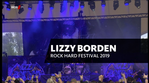 Lizzy Borden - Rockpalast - Rock Hard Festival (2019) (HDTV, 720p)