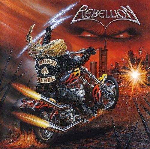 Rebellion - Воrn А Rеbеl (2003)