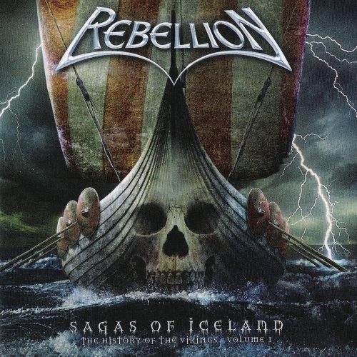 Rebellion - Sаgаs Оf Iсеlаnd: Тhе Нistоrу Оf Тhе Vikings [Vоl.I] (2005)