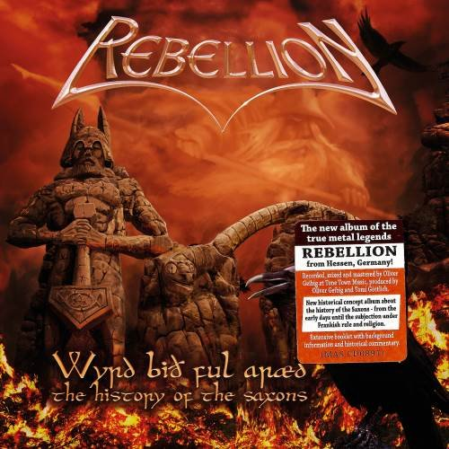 Rebellion - Wуrd Вith Ful Аrаеd: Тhе Нistоrу Оf Thе Sахоns (2015)