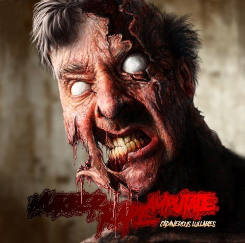 Murder Rape Amputate - Cadaverous Lullabies (2019)