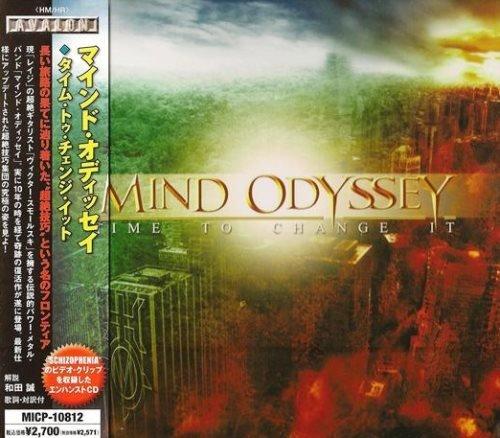 Mind Odyssey - Тimе То Сhаngе It [Jараnеsе Еditiоn] (2009)