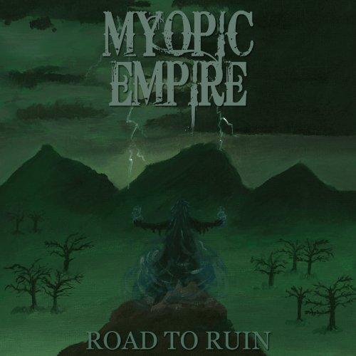 Myopic Empire - Road to Ruin (2019)