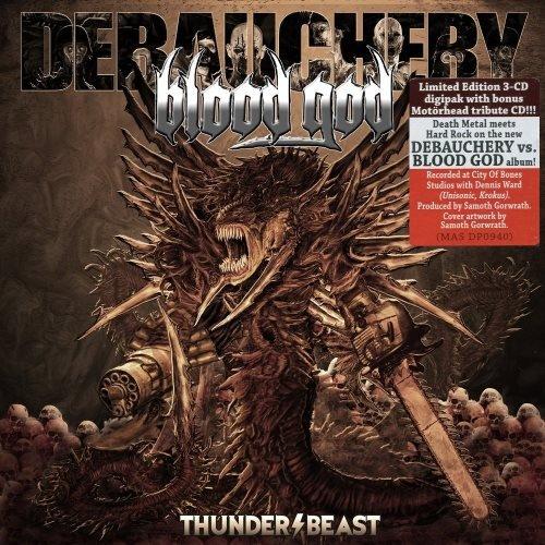Debauchery vs. Blood God - Тhundеrbеаst [3СD] (2016)