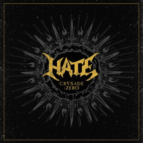 Hate - Сrusаdе: Zеrо [Limitеd Еditiоn] (2015)