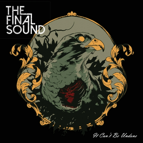 The Final Sound - It Can't Be Undone (2019)