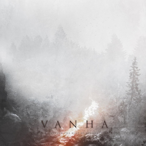 Vanha - Within the Mist of Sorrow (Re-master 2019) (2019)