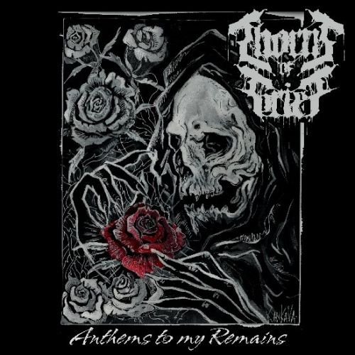 Thorns of Grief - Anthems to My Remains (2019)