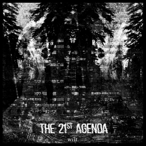 The 21st Agenda - Wilt (2019)
