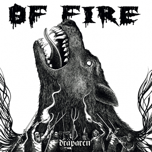 Of Fire - Dräparen (2019)