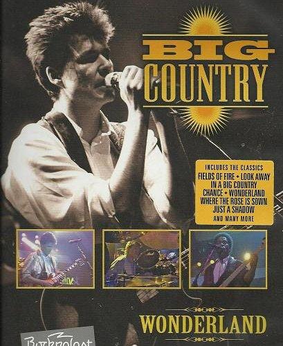 Big Country - Wonderland - Rockpalast 1986 (2005)