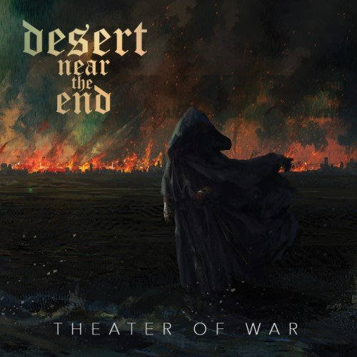 Desert Near The End - Тhеаtеr Оf Wаr (2016)