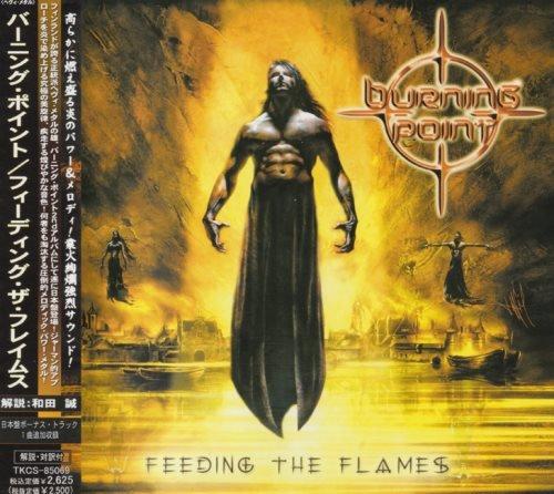Burning Point - Fееding Тhе Flаmеs [Jараnеsе Еditiоn] (2003)