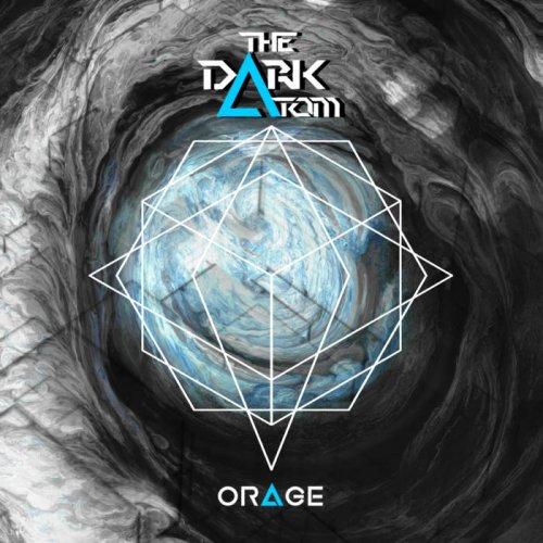 The Dark Atom - Orage (2019)