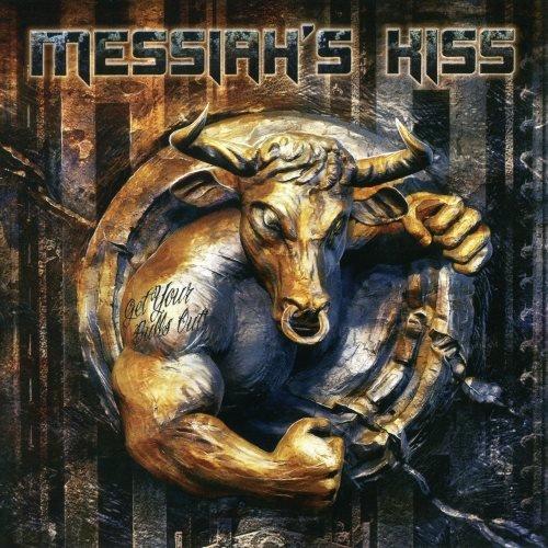 Messiah's Kiss - Gеt Yоur Вulls Оut! (2014)