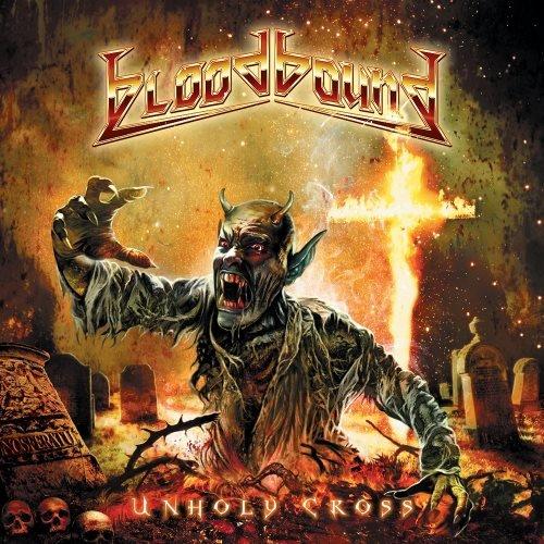 Bloodbound - Unhоlу Сrоss (2011)
